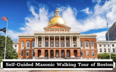 Self-Guided Masonic Walking Tour of Boston