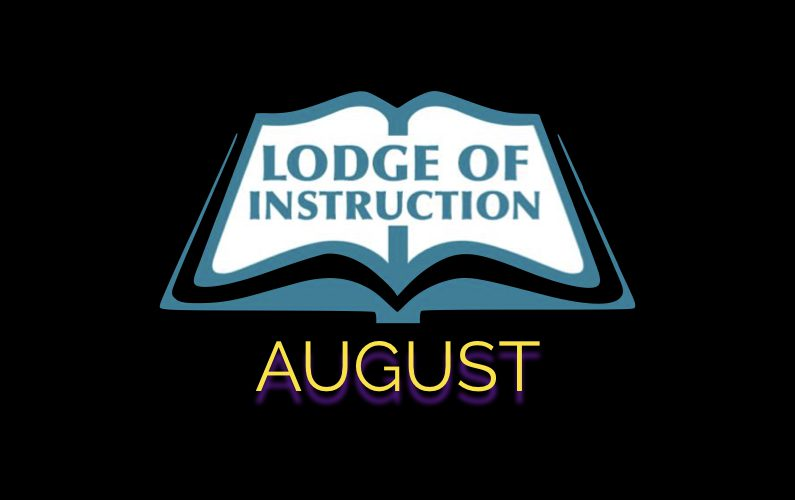 Lodge of Instruction August