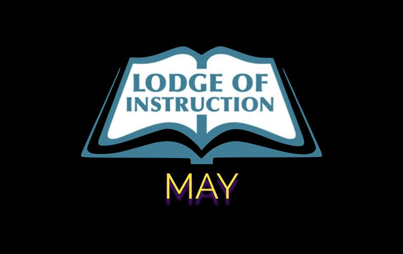 Lodge of Instruction May